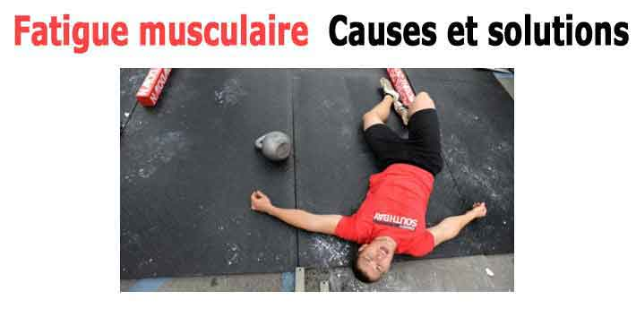fatigue en sport causes et soultions
